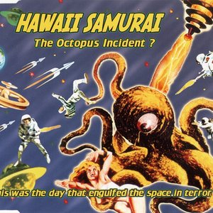 The Octopus Incident?
