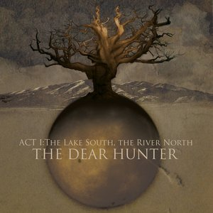 Act I: The Lake South, The River North