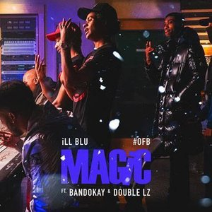 Magic (feat. Bandokay & Double Lz)