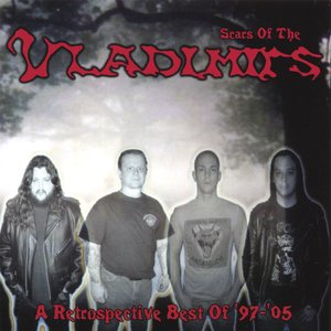 Scars of the Vladimirs - A Retrospective Best of '97 - '05