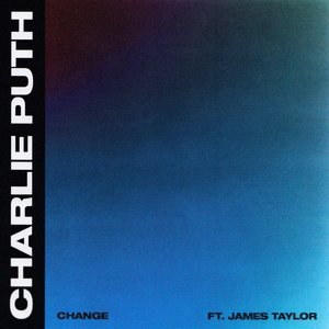 Change (feat. James Taylor)