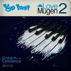 Love Mugen 2: Dream & Existence