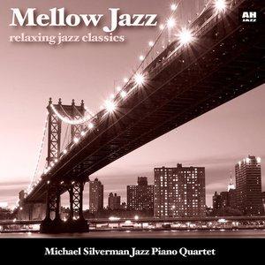 Mellow Jazz: Relaxing Jazz Classics