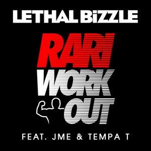 Rari WorkOut (feat. JME, Tempa T)