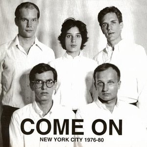 Come On (New York City 1976-80)