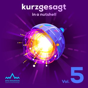 Kurzgesagt, Vol. 5 (Original Motion Picture Soundtrack)