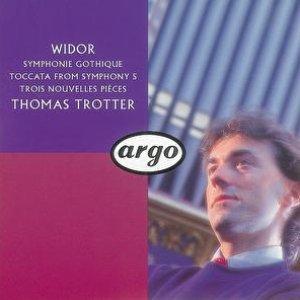 Widor: Symphonie gothique, etc.
