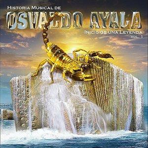 Osvaldo Ayala, Historia Musical, Vol. 1