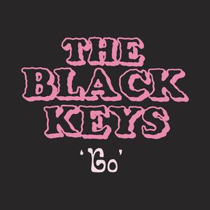 The Black Keys - Go