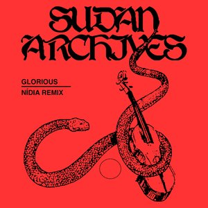 Glorious (Nídia Remix)