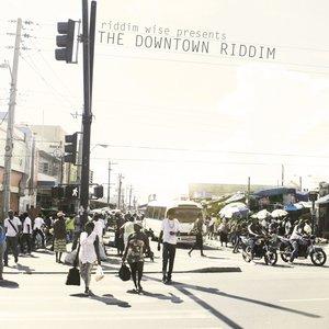 The Downtown Riddim - Riddim Wise