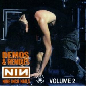 Demos & Remixes, Volume 2