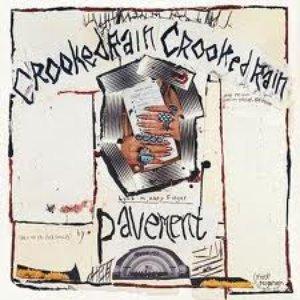 Crooked rain crooked rain (Deluxe edition)