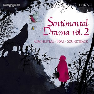 Sentimental Drama, Vol. 2 (Orchestral, Soap, Soundtrack)