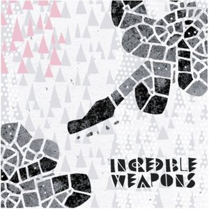 Incredible Weapons EP