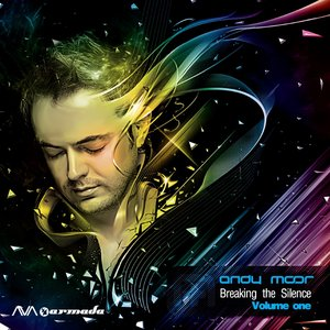 Breaking the Silence, Vol. One (Mixed by Andy Moor)