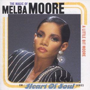The Magic Of Melba Moore (A Little Bit Moore)
