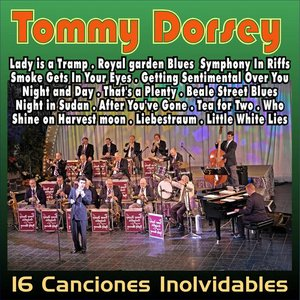 Tommy Dorsey . Tea For Two . 16 Inolvidables de los 40