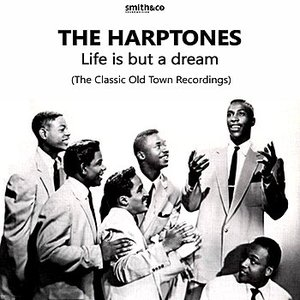 Life is but a dream, The Old Town Recordings