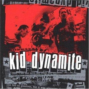 Kid Dynamite [Explicit]