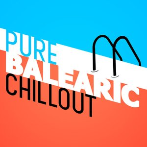 Pure Balearic Chillout