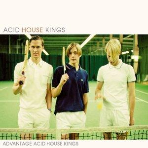 Advantage Acid House Kings (Deluxe Edition)