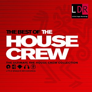 The Best Of The House Crew
