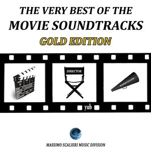 The Very Best of the Movie Soundtracks: Gold Edition