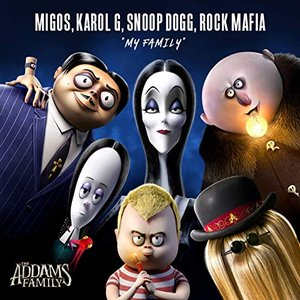 "My Family (feat. Migos) [from ""The Addams Family""]"