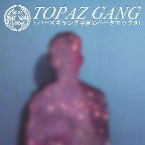 Avatar for Topaz Gang