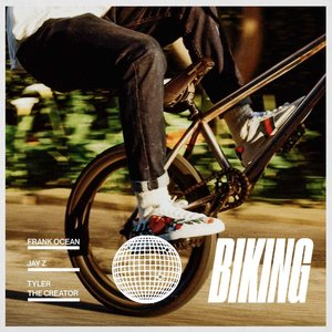 Biking (feat. JAY Z & Tyler, The Creator) - Single