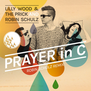 Lilly Wood The Prick And Robin Schulz