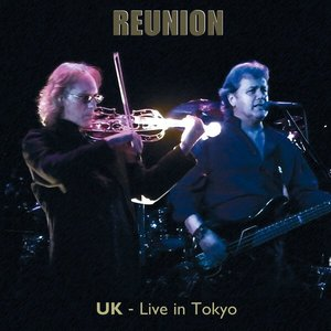 Reunion - Live In Tokyo