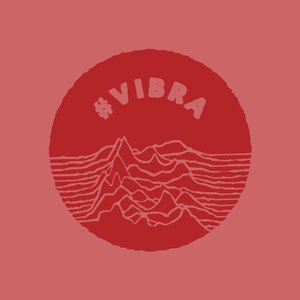 #VIBRA