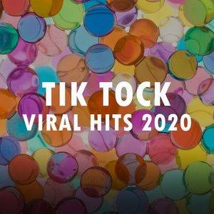 Tik Tock Viral Hits 2020