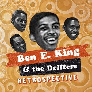 Ben E King & The Drifters Retrospective