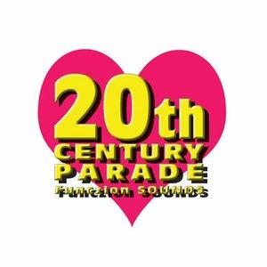 20th Century Parade