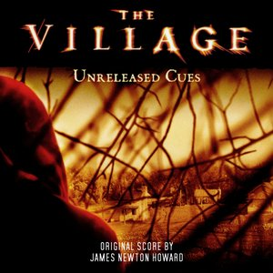 The Village: Unreleased Cues