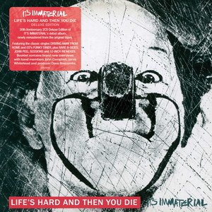 Life's Hard And Then You Die (Deluxe Edition)