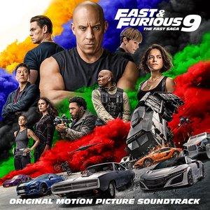 FAST & FURIOUS 9: THE FAST SAGA (Original Motion Picture Soundtrack)