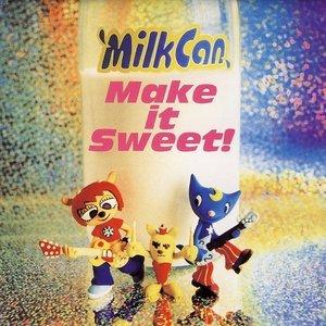 Make it Sweet!