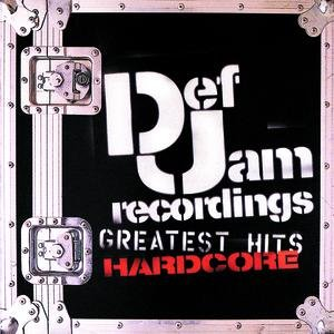 Def Jam's Greatest Hits - Hardcore
