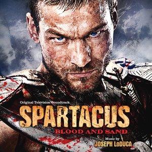 Spartacus: Blood and Sand (Original Television Soundtrack)