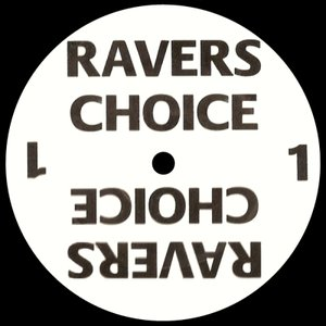 Ravers Choice 1