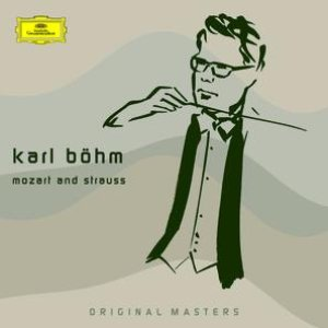 Karl Böhm - Early Mozart and Strauss Recordings