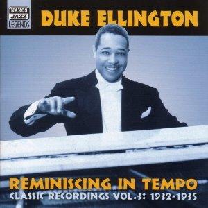 ELLINGTON, Duke: Reminiscing in Tempo (1932-1935)