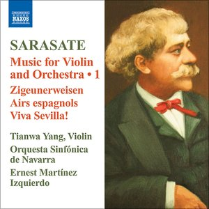 Sarasate: Violin and Orchestra Music, Vol. 1