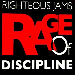 Rage Of Discipline