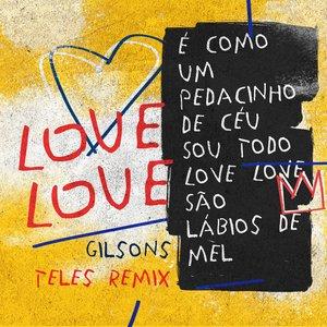 Love Love - Teles Remix