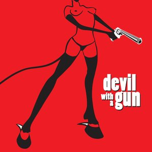Devil With A Gun